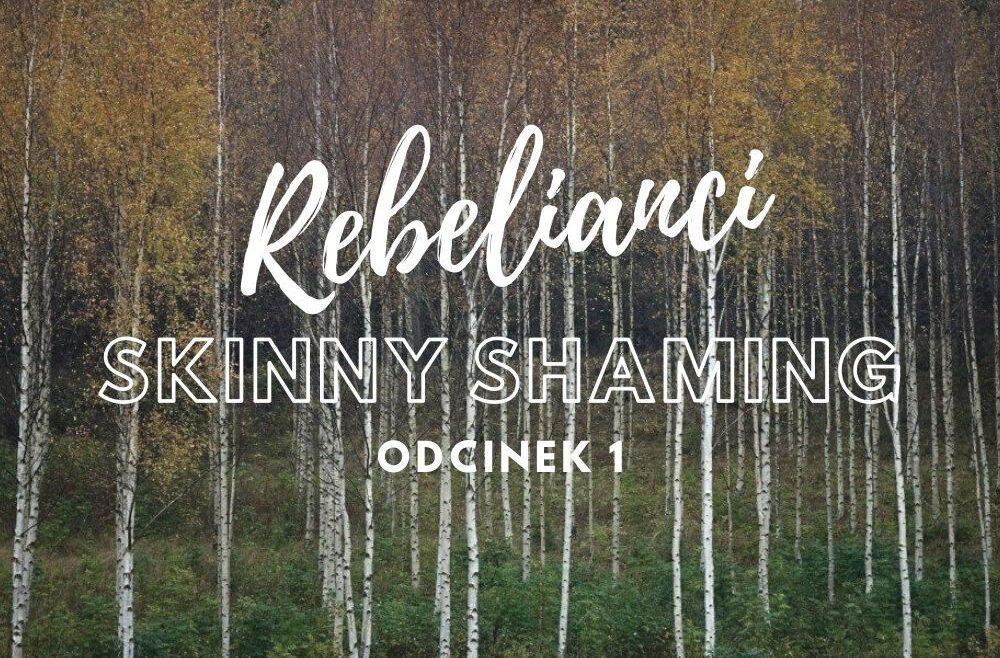 Skinny shaming